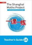 Hodge, Paul, Palin, Nicola, Wrangles, Paul - The Shanghai Maths Project Teacher's Guide Year 2 - 9780008197209 - V9780008197209