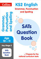 Collins, KS2 - KS2 Grammar, Punctuation and Spelling SATs Question Book (Collins KS2 SATs Revision and Practice - New Curriculum) - 9780008201609 - V9780008201609
