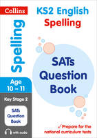 Collins, KS2 - KS2 Spelling SATs Question Book (Collins KS2 SATs Revision and Practice - New Curriculum) - 9780008201616 - V9780008201616