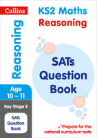 Collins UK - KS2 Maths Reasoning SATs Question Book (Collins KS2 SATs Revision and Practice) - 9780008201630 - V9780008201630
