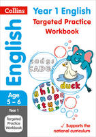 Collins Uk - Collins KS1 Revision and Practice - New Curriculum – Year 1 English Targeted Practice Workbook - 9780008201647 - V9780008201647