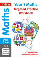 Collins UK - Collins KS1 Revision and Practice - New Curriculum – Year 1 Maths Targeted Practice Workbook - 9780008201685 - V9780008201685