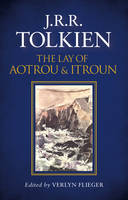 Tolkien, J. R. R. - The Lay of Aotrou and Itroun - 9780008202132 - 9780008202132