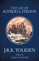 Tolkien, J. R. R. - The Lay of Aotrou and Itroun - 9780008202156 - 9780008202156