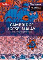 Collins UK - Cambridge IGCSE® Malay as a Foreign Language: Workbook (Cambridge International Examinations) - 9780008202781 - V9780008202781