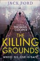 Ford, Jack - The Killing Grounds - 9780008203078 - V9780008203078