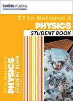 Lee, Anna, Spence, James, Leckie & Leckie - Secondary Physics: S1 to National 4 Student Book - 9780008204495 - V9780008204495