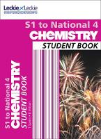 Wilson, Bob, Speirs, Tom, Leckie & Leckie - Secondary Chemistry: S1 to National 4 Student Book - 9780008204501 - V9780008204501