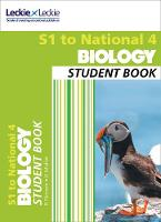 Dickson, B, Moffat, G - Secondary Biology: S1 to National 4 Student Book: Billy Dickson, Graham Moffat and Leckie & Leckie - 9780008204518 - V9780008204518