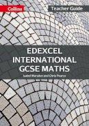 Marsden, Isabel, Pearce, Chris - Edexcel International GCSE – Edexcel International GCSE Maths Teacher Guide - 9780008205867 - V9780008205867