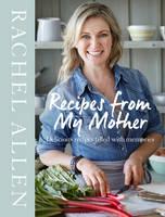 Allen, Rachel - Recipes from My Mother - 9780008208172 - V9780008208172