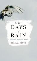 Stott, Rebecca - In the Days of Rain - 9780008209162 - 9780008209162