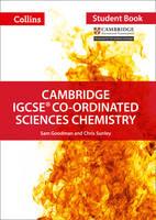 Sunley, Chris, Goodman, Sam - Cambridge IGCSE® Co-ordinated Sciences Chemistry: Student Book (Collins Cambridge IGCSE ®) - 9780008210212 - V9780008210212