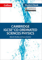 Bradley, Malcolm, Gardner, Susan - Cambridge IGCSE® Co-ordinated Sciences Physics: Student Book (Collins Cambridge IGCSE ®) - 9780008210229 - V9780008210229