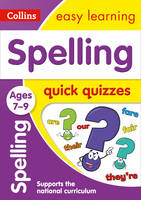 Collins UK - Spelling Quick Quizzes: Ages 7-9 (Collins Easy Learning KS2) - 9780008212544 - V9780008212544
