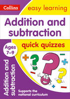 Collins UK - Addition and Subtraction Quick Quizzes: Ages 7-9 (Collins Easy Learning KS2) - 9780008212568 - V9780008212568