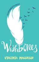 MacGregor, Virginia - Wishbones (Harlequin Teen) - 9780008217297 - KEX0302183