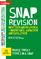 Collins GCSE - Collins Snap Revision: Infection and Response & Inheritance, Variation and Evolution: AQA GCSE Biology - 9780008218096 - V9780008218096