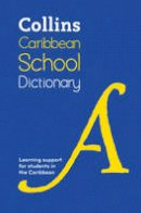 Collins Dictionaries (Children's Dictionaries Store) - Caribbean School Dictionary: Learning support for students in the Caribbean (Collins School Dictionaries) - 9780008219048 - V9780008219048