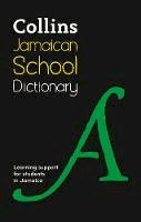 Collins Dictionaries (Children's Dictionaries Store) - Collins Jamaican School Dictionary - 9780008219055 - V9780008219055