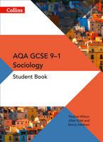 Addison, Simon, Kidd, Allan, Wilson, Pauline - AQA GCSE Sociology Student Book (GCSE Sociology 9-1) - 9780008220143 - V9780008220143