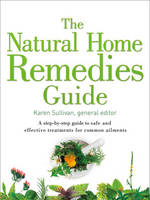 Sullivan, Karen - Healing Guides - The Natural Home Remedies Guide - 9780008220754 - V9780008220754