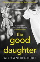 Burt, Alexandra - The Good Daughter - 9780008220853 - KEX0295654