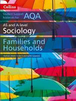 Holborn, Martin, Copeland, Judith - AQA AS and A Level Sociology Families and Households (Collins Student Support Materials) - 9780008221669 - V9780008221669