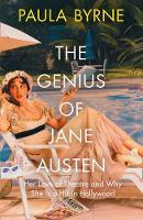 Byrne, Paula - The Genius of Jane Austen - 9780008225667 - KEX0295762