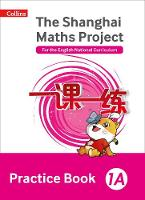 - Shanghai Maths – The Shanghai Maths Project Practice Book 1A - 9780008226077 - V9780008226077