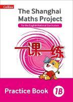 - Shanghai Maths – The Shanghai Maths Project Practice Book 1B - 9780008226084 - V9780008226084
