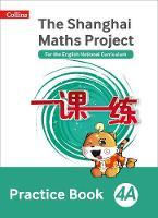 - The Shanghai Maths Project Practice Book 4A (Shanghai Maths) - 9780008226138 - V9780008226138