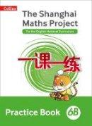 - Shanghai Maths – The Shanghai Maths Project Practice Book 6B - 9780008226183 - V9780008226183