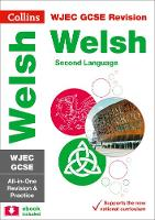 Collins Uk - Collins GCSE Revision and Practice: New Curriculum – WJEC GCSE Welsh as a Second Language All-in-One Revision and Practice (Collins GCSE 9-1 Revision) - 9780008227463 - V9780008227463