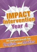 YEAR 4 IMPACT INTERVENTION - - Year 4 Impact Intervention - 9780008238469 - V9780008238469