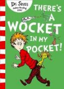 Seuss, Dr. - There's a Wocket in My Pocket - 9780008239985 - 9780008239985
