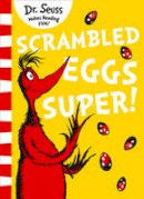 DR. SEUSS - Scrambled Eggs Super! - 9780008240066 - V9780008240066