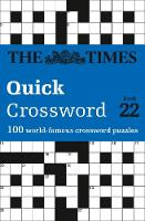 The Times Mind Games - The Times Quick Crossword Book 22: 100 General Knowledge Puzzles from The Times 2 - 9780008241292 - V9780008241292