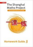 Broadbent, Paul - Year 5 Homework Guide (The Shanghai Maths Project) - 9780008241438 - V9780008241438