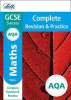 Collins UK - Letts GCSE Revision Success - New Curriculum – AQA GCSE Maths Higher Complete Revision & Practice (Letts GCSE 9-1 Revision Success) - 9780008247003 - KRA0001937