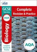 Collins UK - Letts GCSE Revision Success - New Curriculum – AQA GCSE Biology Complete Revision & Practice (Letts GCSE 9-1 Revision Success) - 9780008247027 - V9780008247027