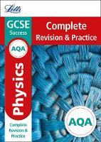 Collins UK - Letts GCSE Revision Success - New Curriculum – AQA GCSE Physics Complete Revision & Practice (Letts GCSE 9-1 Revision Success) - 9780008247041 - V9780008247041