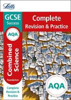 Collins UK - Letts GCSE Revision Success - New Curriculum – AQA GCSE Combined Science Foundation Complete Revision & Practice (Letts GCSE 9-1 Revision Success) - 9780008247058 - V9780008247058