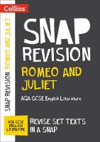Collins UK - Collins Snap Revision Text Guides – Romeo and Juliet: AQA GCSE English Literature - 9780008247072 - V9780008247072