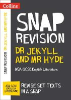 Collins UK - Collins Snap Revision Text Guides – Dr Jekyll and Mr Hyde: AQA GCSE English Literature - 9780008247102 - V9780008247102