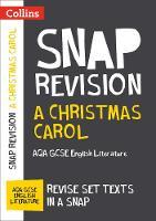 Collins UK - Collins Snap Revision Text Guides – A Christmas Carol: AQA GCSE English Literature - 9780008247119 - V9780008247119