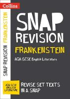 Collins UK - Collins Snap Revision Text Guides – Frankenstein: AQA GCSE English Literature - 9780008247126 - V9780008247126