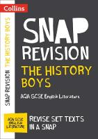 Collins Uk - Collins Snap Revision Text Guides – The History Boys: AQA GCSE English Literature - 9780008247171 - V9780008247171