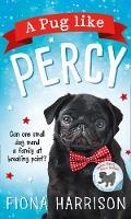 Harrison, Fiona - A Pug Like Percy - 9780008249519 - KCG0000977