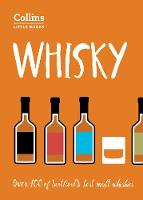 Roskrow, Dominic - Whisky: Over 100 of Scotland's Best Malt Whiskies (Collins Little Books) - 9780008251086 - V9780008251086
